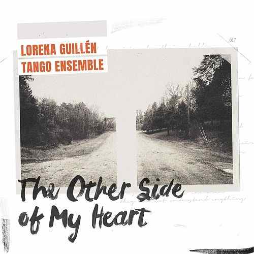 "LorenaGuillen Ensemble CD Cover ""The Other Side Of my Heart"
